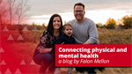 Connecting physical and mental health
